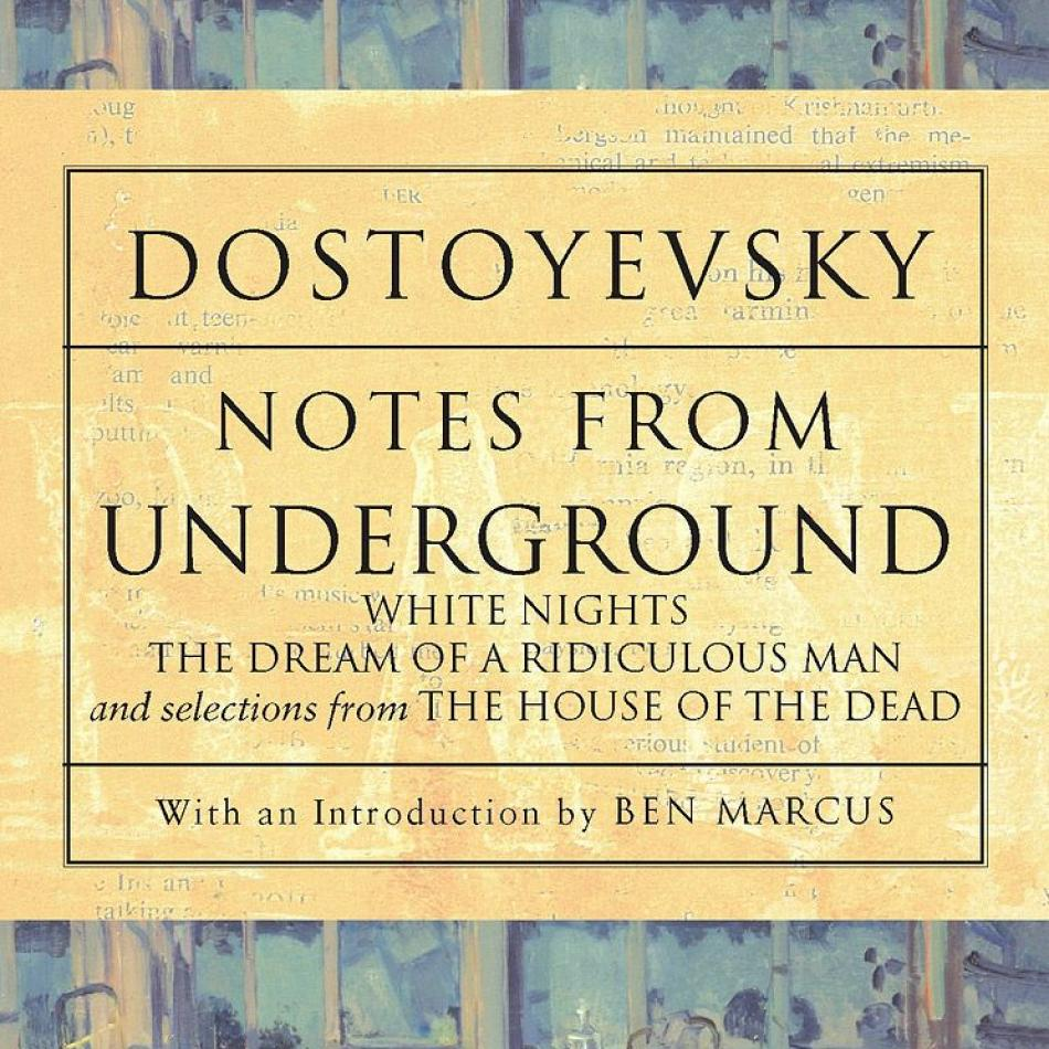 dostoevskys notes from underground notes