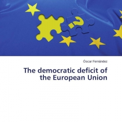 the democratic deficit of the european union Democratic deficit: institutions and regulation in the european union, switzerland, and the united states [thomas d zweifel] on amazoncom free shipping on.