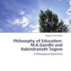 gandhian philosophy on education The emergence of global issues and problems infesting humankind in general underlines the fact that we need a new philosophy not only of thinking but also of practicing which is epitomized by gandhian philosophy of peace education for gandhi, religious and moral education in the overarching.