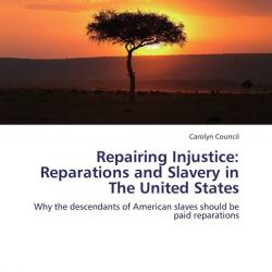 a personal opinion on the compensation for the descendants of slaves in the united states Should all or part of this amount be paid to the descendants of slaves in the united states, the current us government would only pay a fraction of that cost, over 40 trillion dollars, since it has been in existence only since 1789.