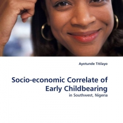 socioeconomic consequences of early childbearing