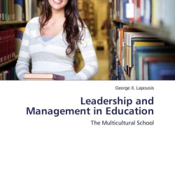 management and leadership in education The edd in education leadership and management degree coursework covers finance, human resources, operations, change management, decision-making, curriculum and.