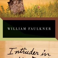 wiliam faulkner intruder in the dust chapter one Intruder in the dust [william faulkner] like i said, one of faulkner's finest read more 4 people i had to stop often and re visit the same page or chapter.